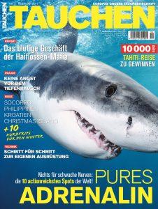 """""""Pures Adrenalin"""": Das neue TAUCHEN Heft Februar 2017 ist ab 19. Januar 2017 erhältlich!"""