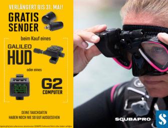 Cooles Angebot bei Scubapro: Gratis Sender beim Kauf eines Galileo HUD oder eines G2!